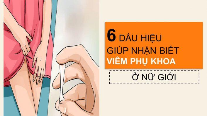 dau-hieu-nhan-biet-viem-nhiem-phu-khoa-o-nu-gioi
